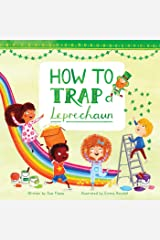 How to Trap a Leprechaun (Magical Creatures and Crafts Book 1) Kindle Edition