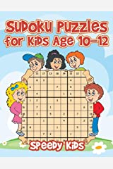 Sudoku Puzzles for Kids Age 10-12 Paperback