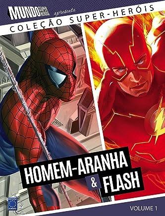 Homem- Aranha e Flash - Volume 1. Coleção Super - Heróis