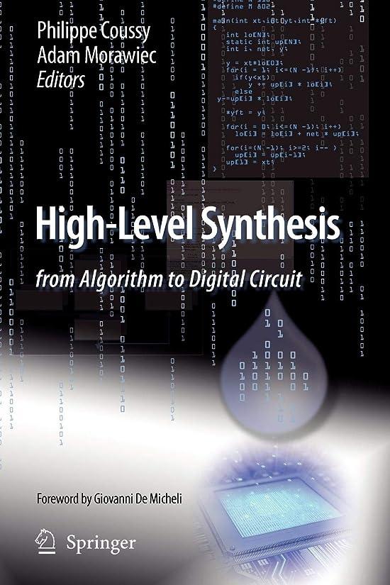 戦争元の重要なHigh-Level Synthesis: from Algorithm to Digital Circuit