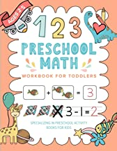 Preschool Math Workbook For Toddlers Specializing In Preschool Activity Books For Kids: AGES 2-5 Toddler Math For Beginners | Counting, Tracing Numbers, Beginning Math Activities For Preschoolers