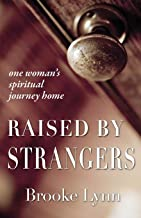 Raised By Strangers