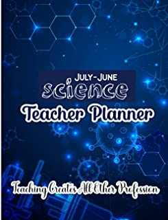July-June Science Teacher Planner: This 52 Weekly And Monthly Undated Teacher Planner Journal - Academic Year Lesson Plan ...