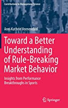 Toward a Better Understanding of Rule-Breaking Market Behavior: Insights from Performance Breakthroughs in Sports