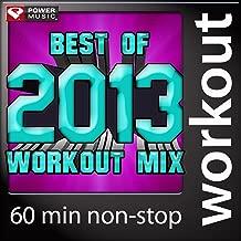 Best of 2013 Workout Mix (60 Min Non-Stop Workout Mix (130 BPM) )
