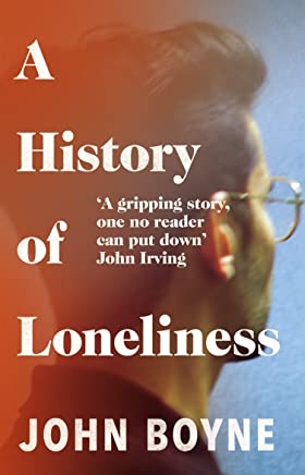 A History of Loneliness (English Edition)