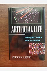 Artificial Life: The Quest for a New Creation Hardcover