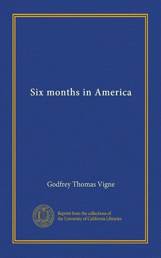 ポジションぐったり促進するSix months in America