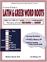 A Course of Study, Latin and Greek Word Roots, Grade 4+