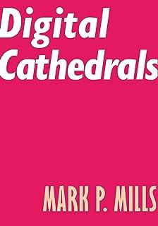Digital Cathedrals