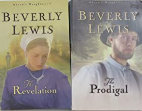 Author Beverly Lewis Two Book Set Bundle Of The Abram's Daughters Series, Includes: #4 The Prodigal and #5 The Revelation