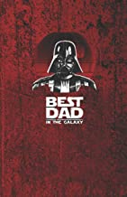 BEST DAD IN THE GALAXY: Rustic Red - Star Wars gifts Darth Vader journal - Dad gifts - College classic Ruled Pages Book (5.5 x 8.5) Medium Lined ... Notebook to write in (Positive Vibrations)