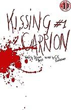 Kissing Carrion #1