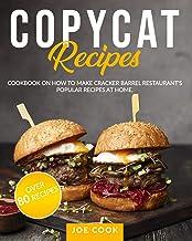 COPYCAT RECIPES: Cookbook on How to Make Cracker Barrel Restaurant`s Popular Recipes at Home. OVER 80 RECIPES (Famous Recipes)