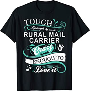 Tough Enough To Be A Rural Mail Carrier Tshirt Funny Gifts