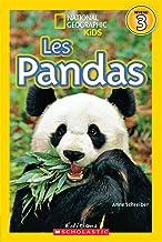 National Geographic Kids: Les Pandas (Niveau 3) (French Edition)