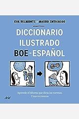 Diccionario ilustrado BOE-español: Aprende el idioma que dicta las normas y sus recovecos (Ariel) (Spanish Edition) Format Kindle