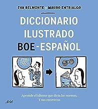 Diccionario ilustrado BOE-español: Aprende el idioma que dicta las normas y sus recovecos (Ariel) (Spanish Edition)