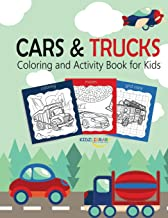 Cars and Trucks Coloring and Activity Book for Kids: Coloring, Mazes, Dot to Dot connect ,Draw using the grid, Tracing ,Word Search Puzzle (Activity Book for Kids Ages 4-8, 5-12)