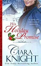His Holiday Promise (A Love on the Ranch Novella Book 1)