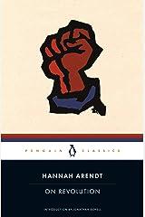 On Revolution (Penguin Classics) Kindle Edition