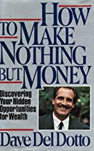 How to Make Nothing but Money