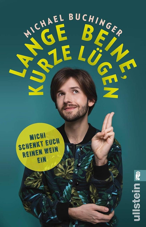 回る事務所床Lange Beine, kurze Lügen: Michi schenkt euch reinen Wein ein (German Edition)