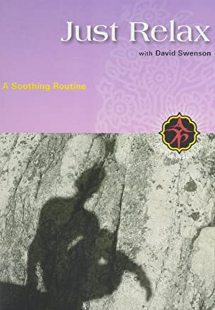 Just Relax With David Swenson
