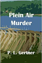 Plein Air Murder (Ellie Nelson Mystery Book 4) Kindle Edition