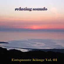 Relaxing Sounds, Vol. 1 (Entspannte Klänge)