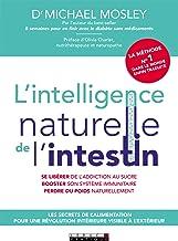 L'intelligence naturel de l'intestin (SANTE/FORME) (French Edition)