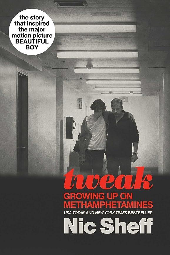 外交官戸惑う抑圧Tweak: Growing Up on Methamphetamines (English Edition)