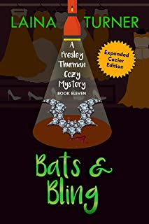 Bats & Bling: A Presley Thurman Cozy Mystery Book 11