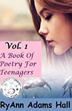 A Book of Poetry for Teenagers: Book of Poems
