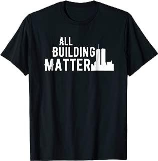 All Buildings Matter 911 T-Shirt