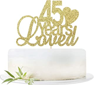 Glitter Gold 45 Years Loved Cake Topper-45th Birthday Wedding Party Decorations Supplies-Forty-five Birthday or Wedding Party Sign.
