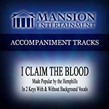 I Claim the Blood (Made Popular by Hemphills) [Accompaniment Track]