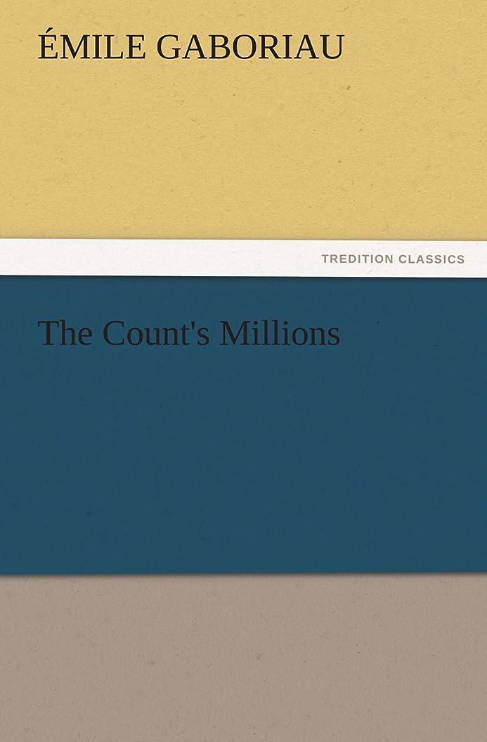 ブランチスペイン語忠実なThe Count's Millions (TREDITION CLASSICS)