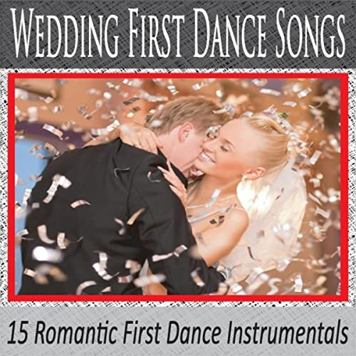 Wedding First Dance Songs 15 Romantic First Dance
