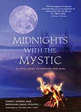 Midnights with the Mystic: A Little Guide to Freedom and Bliss (English Edition)