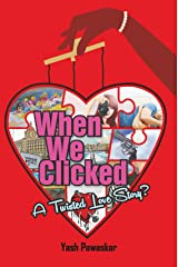 When We Clicked Kindle Edition