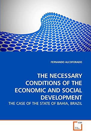 THE NECESSARY CONDITIONS OF THE ECONOMIC AND SOCIAL DEVELOPMENT
