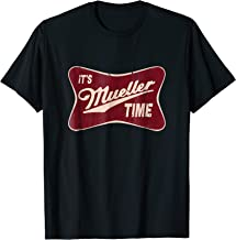 Best it's mueller time shirt Reviews