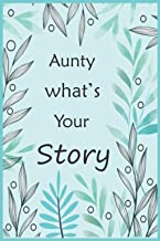 Aunty What's Your Story: The gift to help you get to know your Aunty's life story ( precious memories ) fill in and give b...