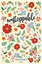 Unstoppable Food & Fitness Journal   Made In USA: Meal Planner + Exercise Journal for Weight Loss & Diet Plans