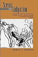 Best saidiya hartman scenes of subjection Reviews