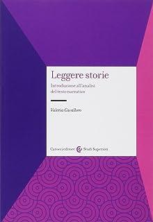 Leggere storie. Introduzione all'analisi del testo narrativo