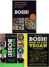 Bosh 3 Books Collection Set By Henry Firth and Ian Theasby (Bosh Simple Recipes, Bish Bash Bosh, How to Live Vegan)