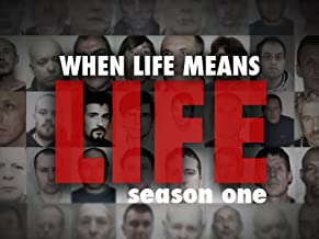 When Life Means Life