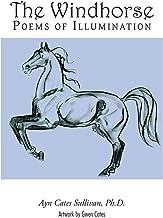 The Windhorse: Poems of Illumination